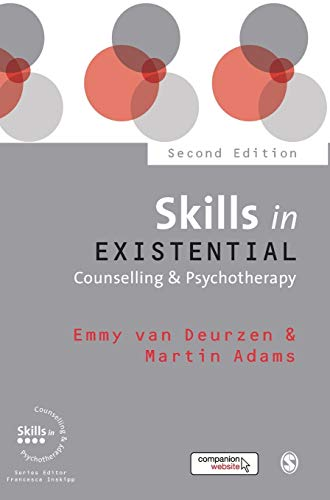 9781473911918: Skills in Existential Counselling & Psychotherapy (Skills in Counselling & Psychotherapy Series)