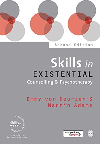 9781473911925: Skills in Existential Counselling & Psychotherapy (Skills in Counselling & Psychotherapy Series)