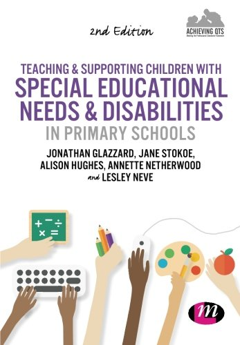 9781473912489: Teaching and Supporting Children with Special Educational Needs and Disabilities in Primary Schools (Achieving QTS Series)