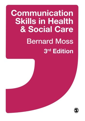 9781473912762: Communication Skills in Health and Social Care