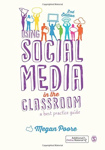 9781473912786: Using Social Media in the Classroom: A Best Practice Guide