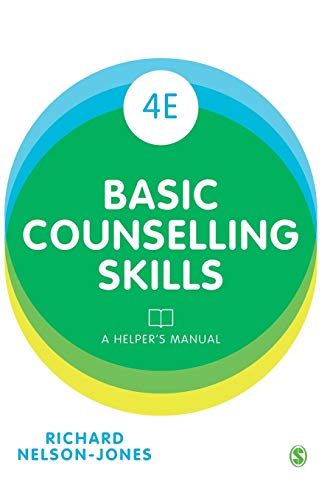 9781473912984: Basic Counselling Skills: A Helper's Manual
