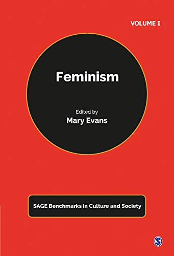 9781473915985: Feminism (Sage Benchmarks in Culture and Society)
