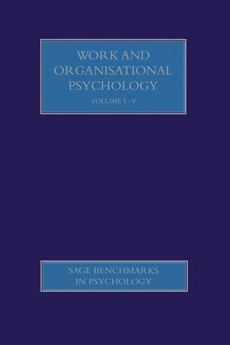 Work and Organisational Psychology (Sage Benchmarks in Psychology)