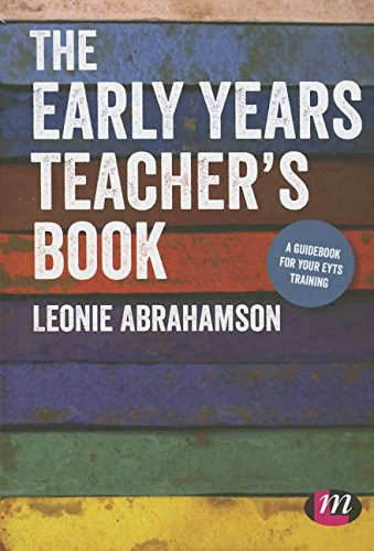 9781473917507: The Early Years Teacher′s Book: Achieving Early Years Teacher Status