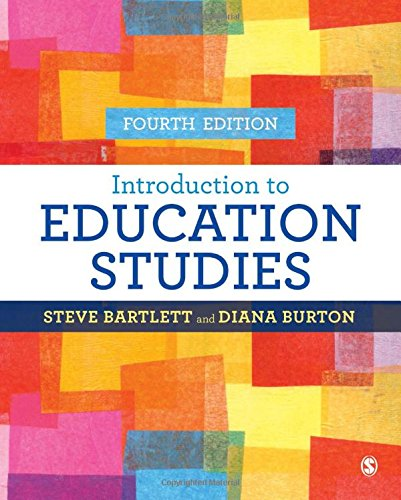 Introduction to Education Studies: Diana M Burton; Steve Bartlett