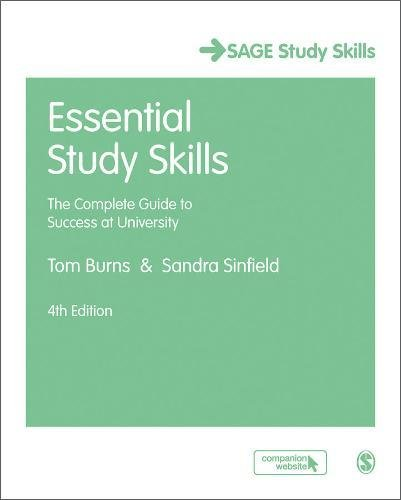 9781473919013: Essential Study Skills: The Complete Guide to Success at University (SAGE Study Skills Series)