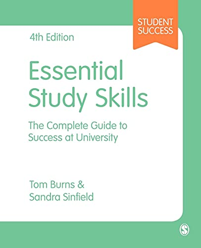 9781473919020: Essential Study Skills: The Complete Guide to Success at University (SAGE Study Skills Series)