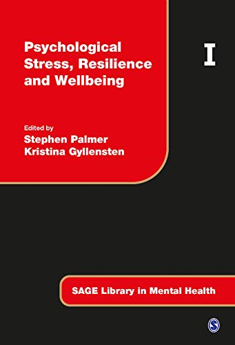 9781473919075: Psychological Stress, Resilience and Wellbeing (SAGE Library in Mental Health)