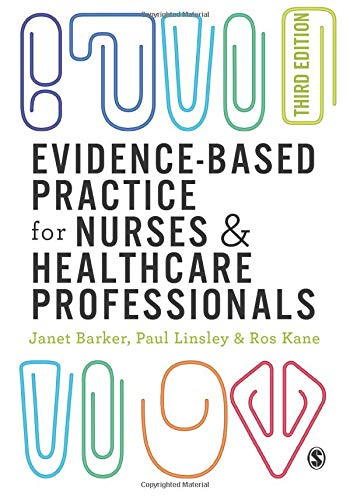 Evidence-based Practice for Nurses and Healthcare Professionals: Janet H. Barker,