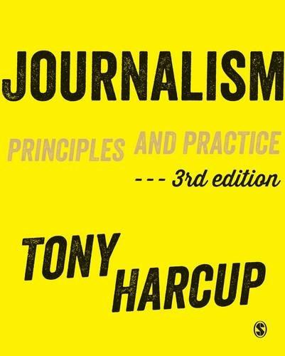 9781473930339: Journalism: Principles and Practice