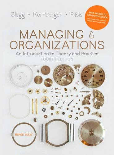 9781473938441: Managing and Organizations: An Introduction to Theory and Practice
