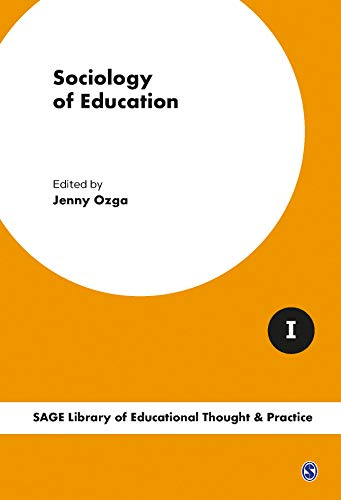 9781473944527: Sociology of Education (SAGE Library of Educational Thought & Practice)