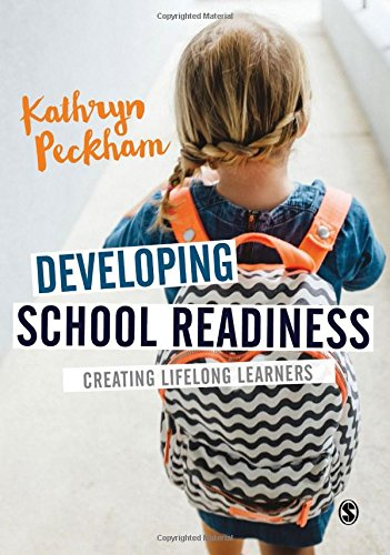 9781473947245: Developing School Readiness: Creating Lifelong Learners