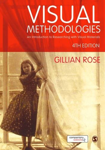 9781473948891: Visual Methodologies: An Introduction to Researching with Visual Materials
