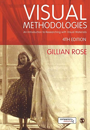 9781473948907: Visual Methodologies: An Introduction to Researching with Visual Materials