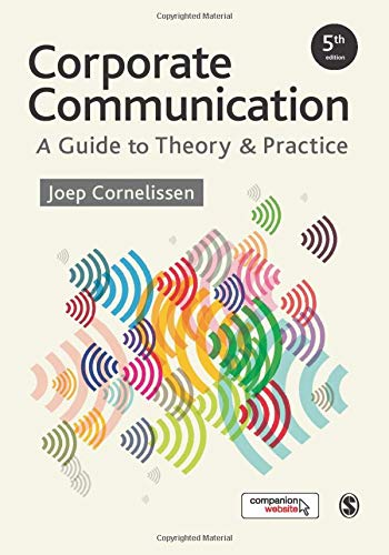 9781473953703: Corporate Communication: A Guide to Theory and Practice
