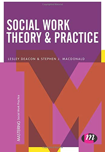 9781473958708: Social Work Theory and Practice (Mastering Social Work Practice)