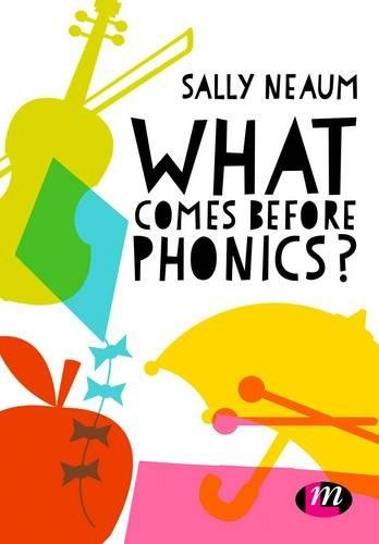 What comes before phonics?: Sally Neaum