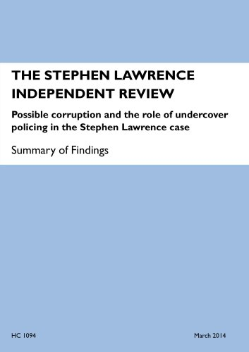 9781474100526: The Stephen Lawrence Independent Review: Possible Corruption and the Role of Undercover Policing in the Stephen Lawrence Case, Summary of Findings (House of Commons Papers)
