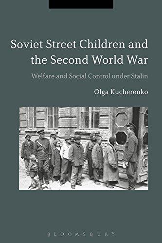 9781474213424: Soviet Street Children and the Second World War: Welfare and Social Control under Stalin