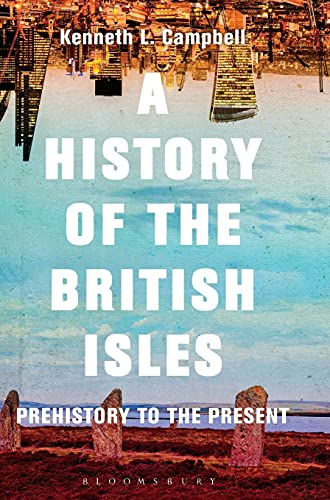 9781474216678: A History of the British Isles: Prehistory to the Present