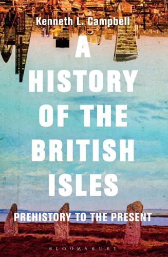 9781474216685: A History of the British Isles: Prehistory to the Present