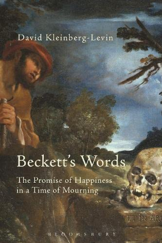 9781474216838: Beckett's Words: The Promise of Happiness in a Time of Mourning
