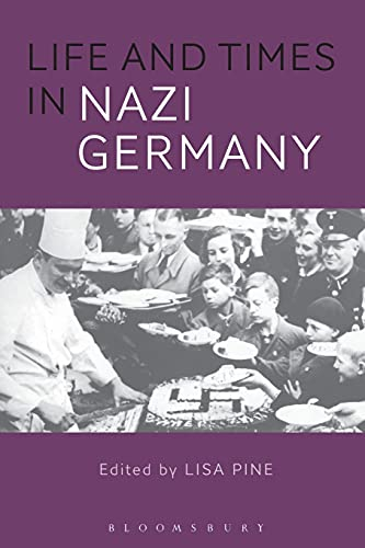 9781474217927: Life and Times in Nazi Germany