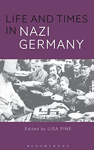 9781474217934: Life and Times in Nazi Germany