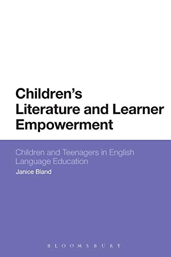 9781474218351: Children's Literature and Learner Empowerment: Children and Teenagers in English Language Education
