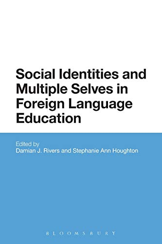 9781474218870: Social Identities and Multiple Selves in Foreign Language Education