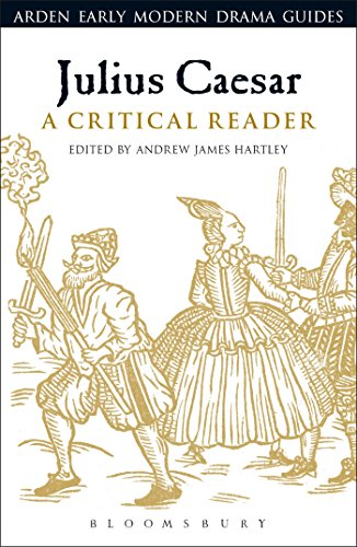 Julius Caesar: A Critical Reader (Arden Early Modern Drama Guides) (Paperback)