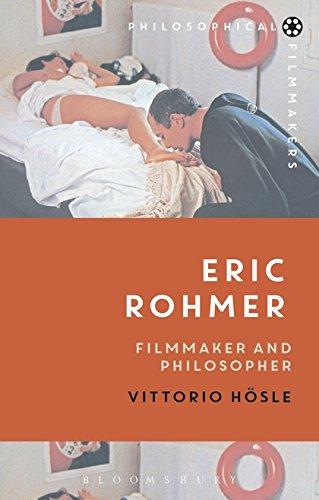 9781474221139: Eric Rohmer: Filmmaker and Philosopher (Philosophical Filmmakers)