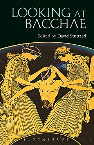 9781474221474: Looking at Bacchae