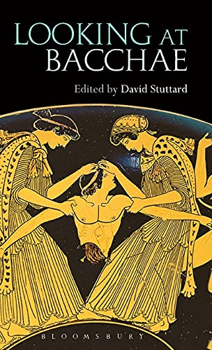 9781474221481: Looking at Bacchae