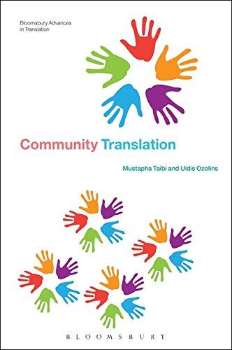 Community Translation (Bloomsbury Advances in Translation): Ozolins, Uldis; Taibi, Mustapha