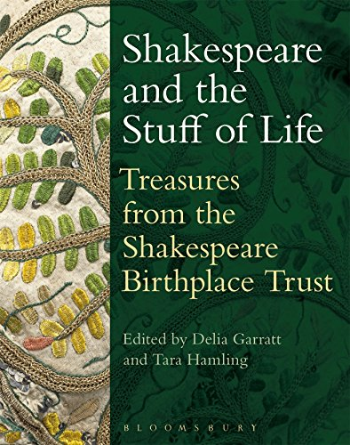 9781474222266: Shakespeare and the Stuff of Life: Treasures from the Shakespeare Birthplace Trust