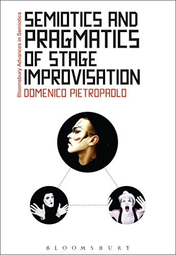 9781474225793: Semiotics and Pragmatics of Stage Improvisation