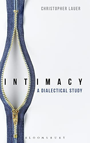 9781474226257: Intimacy: A Dialectical Study