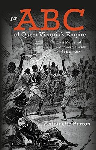 An ABC of Queen Victoria s Empire: Antoinette Burton