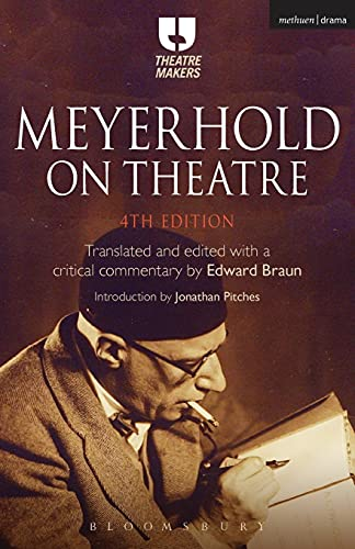 9781474230209: Meyerhold on Theatre (Theatre Makers)