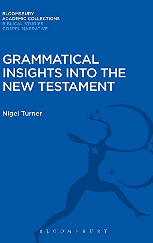 9781474231473: Grammatical Insights into the New Testament (Bloomsbury Academic Collections: Biblical Studies)