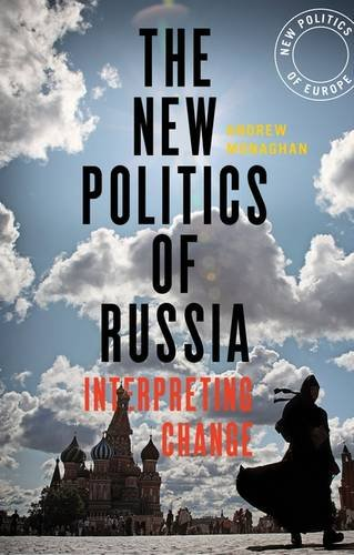 9781474233880: The New Politics of Russia: Interpreting Change