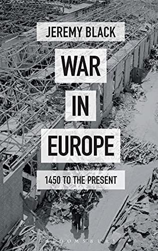 9781474235013: War in Europe: 1450 to the Present