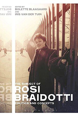 9781474236720: The Subject of Rosi Braidotti: Politics and Concepts