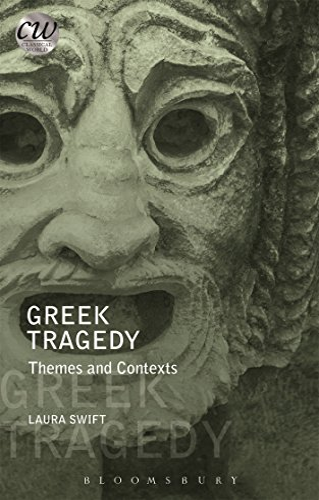 9781474236836: Swift, L: Greek Tragedy (Classical World)