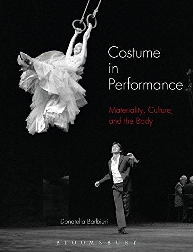 9781474236874: Costume in Performance: Materiality, Culture, and the Body