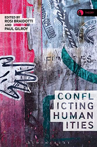 9781474237550: Conflicting Humanities (Theory)