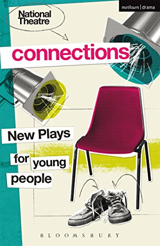 National Theatre Connections 2015: Plays for Young: Bloomsbury Academic